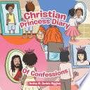 Christian Princess Diary of Confessions Book PDF
