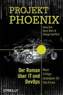 Projekt Phoenix: Der Roman über IT und DevOps – Neue ...