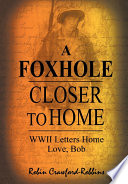 A Foxhole Closer to Home Book
