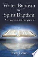 Water Baptism and Spirit Baptism