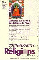 LUMIÈRES SUR LA VOIE BOUDDHIQUE DE L'ÉVEIL (N°61-64)