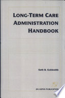Long Term Care Administration Handbook