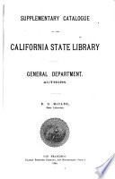 Supplementary Catalogue of the California State Library  General Department