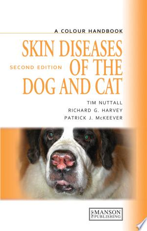 Download A Colour Handbook of Skin Diseases of the Dog and Cat UK Version, Second Edition online Books - godinez books