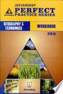 Perfect Practice Series Geography Economics Workbook Std.IX