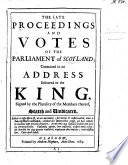 The Late Proceedings And Votes Of The Parliament Of Scotland