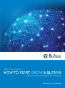 R&d Your School: How to Start, Grow and Sustain Your School's Innovation Engine