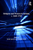 Religion and Women in Britain, C. 1660–1760
