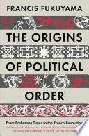 The Origins Of Political Order PDF