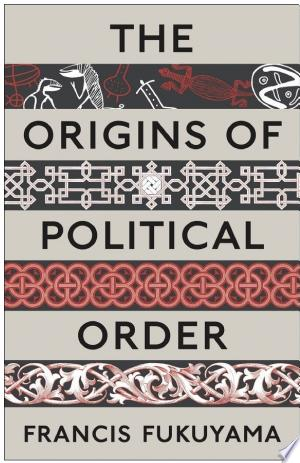The+Origins+of+Political+Order
