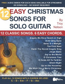 12 Easy Christmas Songs for Solo Guitar Book