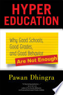 link to Hyper education : why good schools, good grades, and good behavior are not enough in the TCC library catalog