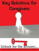 Key Solutions for Caregiving