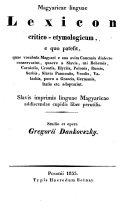 Kritisch-etymologisches Wörterbuch der magiarischen Sprache aus welcher hervorgeht, welche Wörter die Magyaren aus ihrer alten kaukasischen Mundart beibehalten, und welche sie von den Slaven ... angenommen haben ebook
