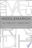 Middlemarch in the Twenty-First Century