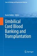 Pdf Umbilical Cord Blood Banking and Transplantation