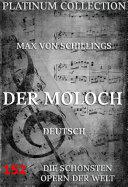 Der Moloch (Die Opern der Welt)