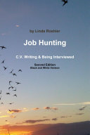 Job Hunting   2nd Edition   C V  Writing   Being Interviewed