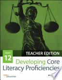 Developing Core Literacy Proficiencies Grade 12