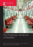 The Routledge Handbook of Mobilities