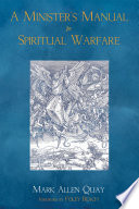 A Minister's Manual for Spiritual Warfare