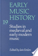 Early Music History: Volume 19  : Studies in Medieval and Early Modern Music