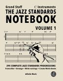 The Jazz Standards Notebook Vol 1 C Instruments Grand Staff Book PDF