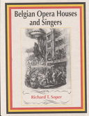 Belgian Opera Houses and Singers