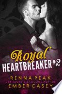 Read Online Royal Heartbreaker #2 For Free