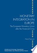 Monetary Integration in Europe