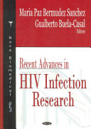 Recent Advances in HIV Infection Research