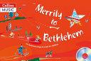 Merrily to Bethlehem
