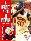 A Banner Year at Indiana