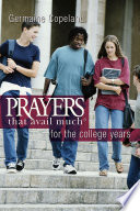 Prayers That Avail Much for the College Years