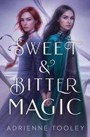 Sweet & Bitter Magic Book