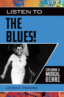 Listen to the Blues! Exploring a Musical Genre Pdf/ePub eBook