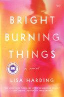 Bright Burning Things [Pdf/ePub] eBook