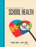Encyclopedia of School Health