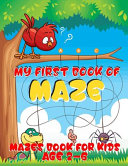 My First Book of Maze  Mazes Book for Kids Age 2 6