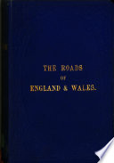 The roads of England & Wales; an itinerary for cyclists, tourists, and travellers
