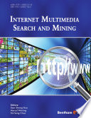 Internet Multimedia Search and Mining Book