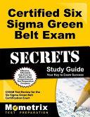 Certified Six Sigma Green Belt Exam Secrets Study Guide