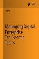 Managing Digital Enterprise