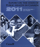 The Chief Public Health Officer s Report on the State of Public Health in Canada