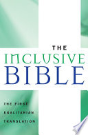 """""""The Inclusive Bible: The First Egalitarian Translation"""" by Priests for Equality"""