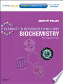 """""""Elsevier's Integrated Review Biochemistry E-Book: with STUDENT CONSULT Online Access"""" by John W. Pelley"""
