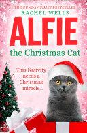 Alfie the Christmas Cat  Alfie series  Book 7