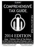 Elkins  Comprehensive Tax Guide   2014 Edition