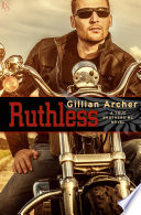Ruthless  : A True Brothers MC Novel