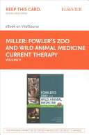 Fowler s Zoo and Wild Animal Medicine Current Therapy EBook on VitalSource Access Code Book